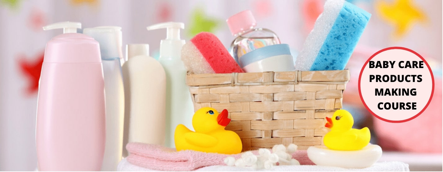Baby Care Products Making Course